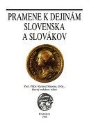 Pramene k dejinám Slovenska a Slovákov