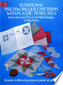 Traditional Patchwork Quilt Patterns with Plastic Templates Free download PDF and Read online
