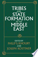 Tribes and State Formation in the Middle East