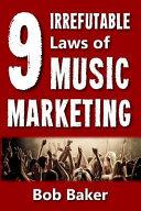 download ebook the 9 irrefutable laws of music marketing pdf epub