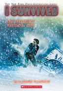 I Survived the Children's Blizzard, 1888 (I Survived #16) Book