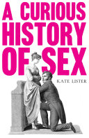 A Curious History of Sex Book