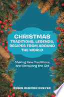 download ebook christmas traditions, legends, recipes from around the world pdf epub
