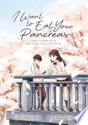I Want To Eat Your Pancreas (Manga) : manga version of the coming-of-age novel that...