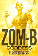 Zom B Goddess : sure to knock you dead! b smith...