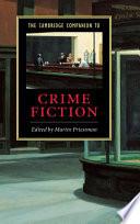 The Cambridge Companion To Crime Fiction book