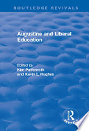 Augustine And Liberal Education : (354-430 ce) - bishop, theologian, philosopher, and...