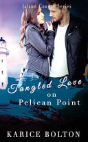 Tangled Love on Pelican Point