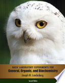 Basic Laboratory Experiments For General Organic And Biochemistry book