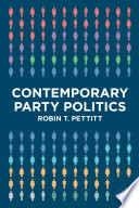 Contemporary Party Politics