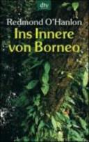 Ins Innere von Borneo