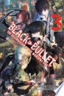Black Bullet Vol 3 Light Novel  book