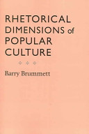 Rhetorical Dimensions of Popular Culture