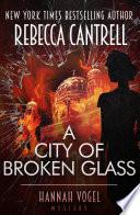 A City of Broken Glass