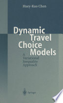 Dynamic Travel Choice Models