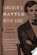 Lincoln s Battle with God