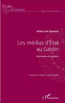 Les médias d'Etat au Gabon