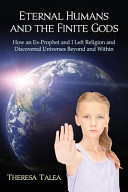 Ebook Eternal Humans and the Finite Gods Epub Theresa Talea Apps Read Mobile