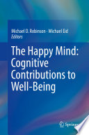 The Happy Mind  Cognitive Contributions to Well Being
