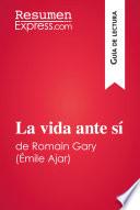 La vida ante s   de Romain Gary     mile Ajar  Gu  a de lectura