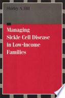 Managing Sickle Cell Disease