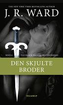 download ebook the black dagger brotherhood #4: den skjulte broder pdf epub