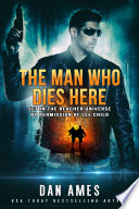 The Jack Reacher Cases  The Man Who Dies Here  Book PDF
