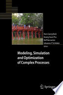 Modeling  Simulation and Optimization of Complex Processes