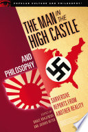 The Man in the High Castle and Philosophy