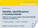 Identit    identificazione e riconoscimento