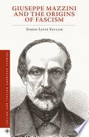 Giuseppe Mazzini and the Origins of Fascism