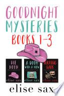Goodnight Mysteries Books 1 3