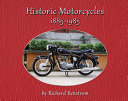 Historic Motorcycles 1885 1985