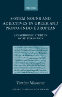 S Stem Nouns and Adjectives in Greek and Proto Indo European