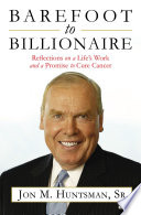 Barefoot to Billionaire  Reflections on a Life s Work and a Promise to Cure Cancer