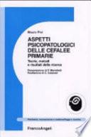 Aspetti psicopatologici delle cefalee primarie  Teorie  metodi e risultati della ricerca