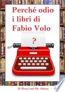 Perch   odio i libri di Fabio Volo