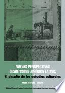 Nuevas perspectivas desde, sobre América Latina