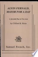Alvin Fernald  Mayor for a Day