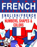 Learn French Vocabulary   English French Flashcards   Numbers  Shapes and Colors
