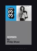 Patti Smith's Horses : rock and roll (the original...