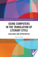 Using Computers In The Translation Of Literary Style