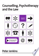 Counselling  Psychotherapy and the Law
