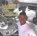 Joe Brown S Melange Cafe Cookbook