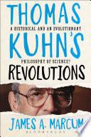 Thomas Kuhn s Revolutions