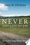 download ebook never too late to die pdf epub