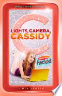 Lights  Camera  Cassidy  Hacked