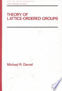 Theory of Lattice Ordered Groups