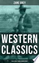 Western Classics Zane Grey Collection 27 Novels In One Edition