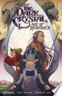 Jim Henson's The Dark Crystal: Age of Resistance #1